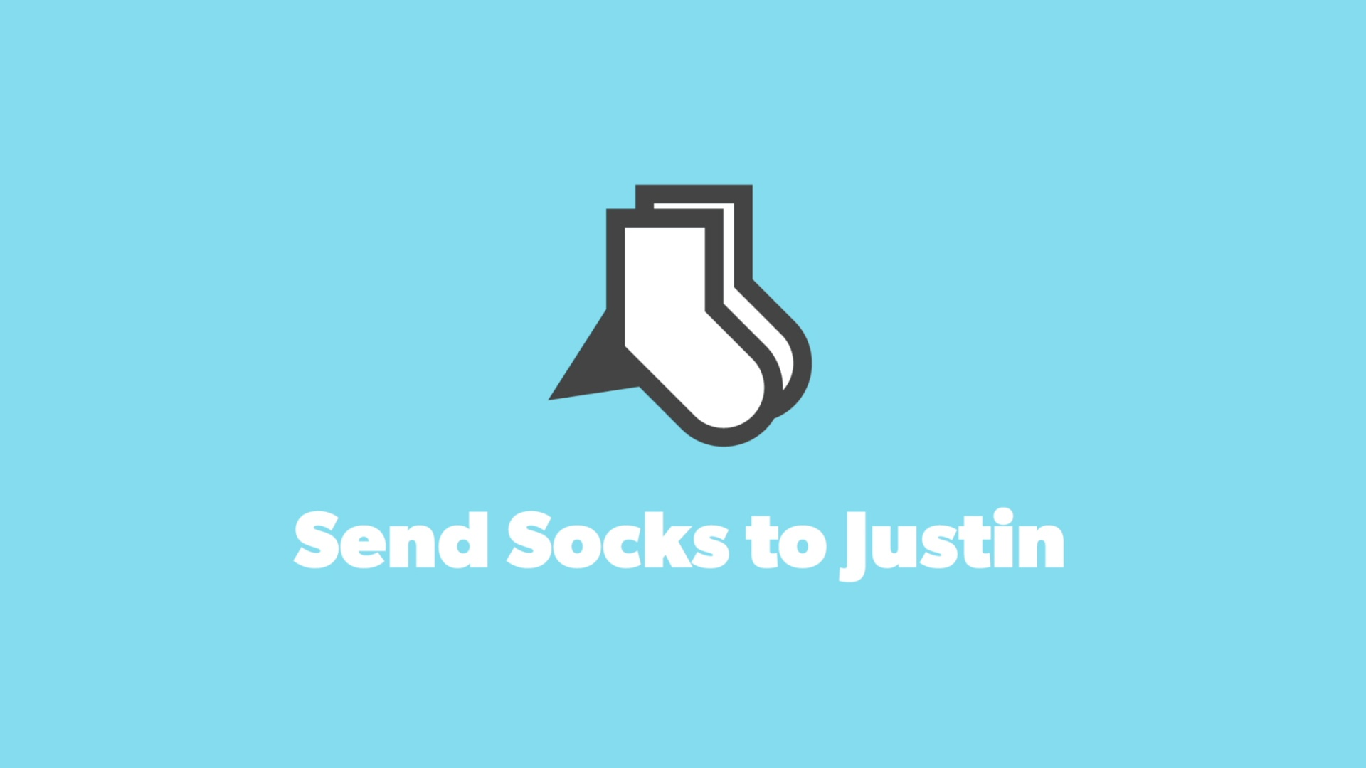 Thumbnail for Send Socks to Justin