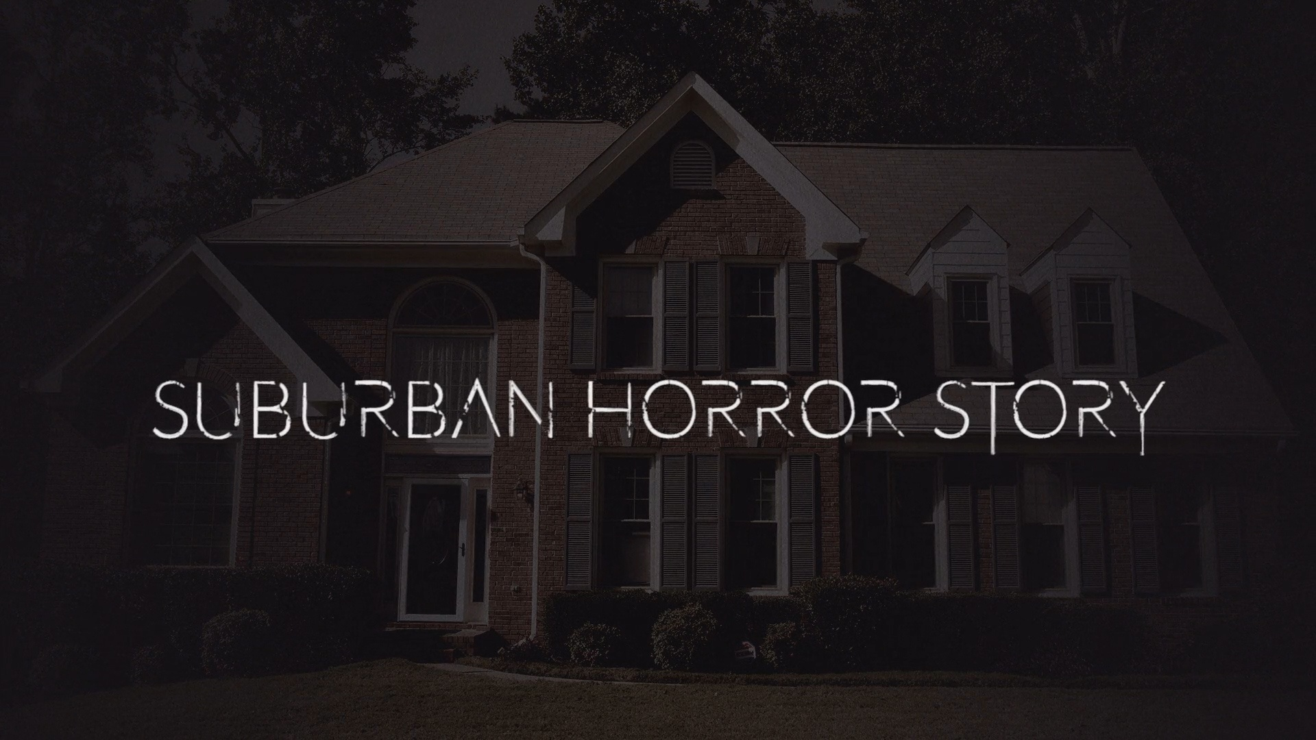 Thumbnail for Suburban Horror Story