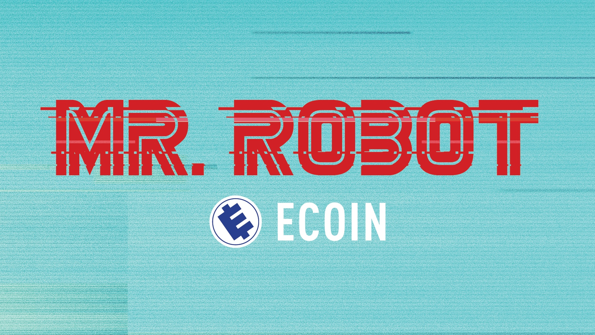 Image Media for Mr. Robot: Ecoin