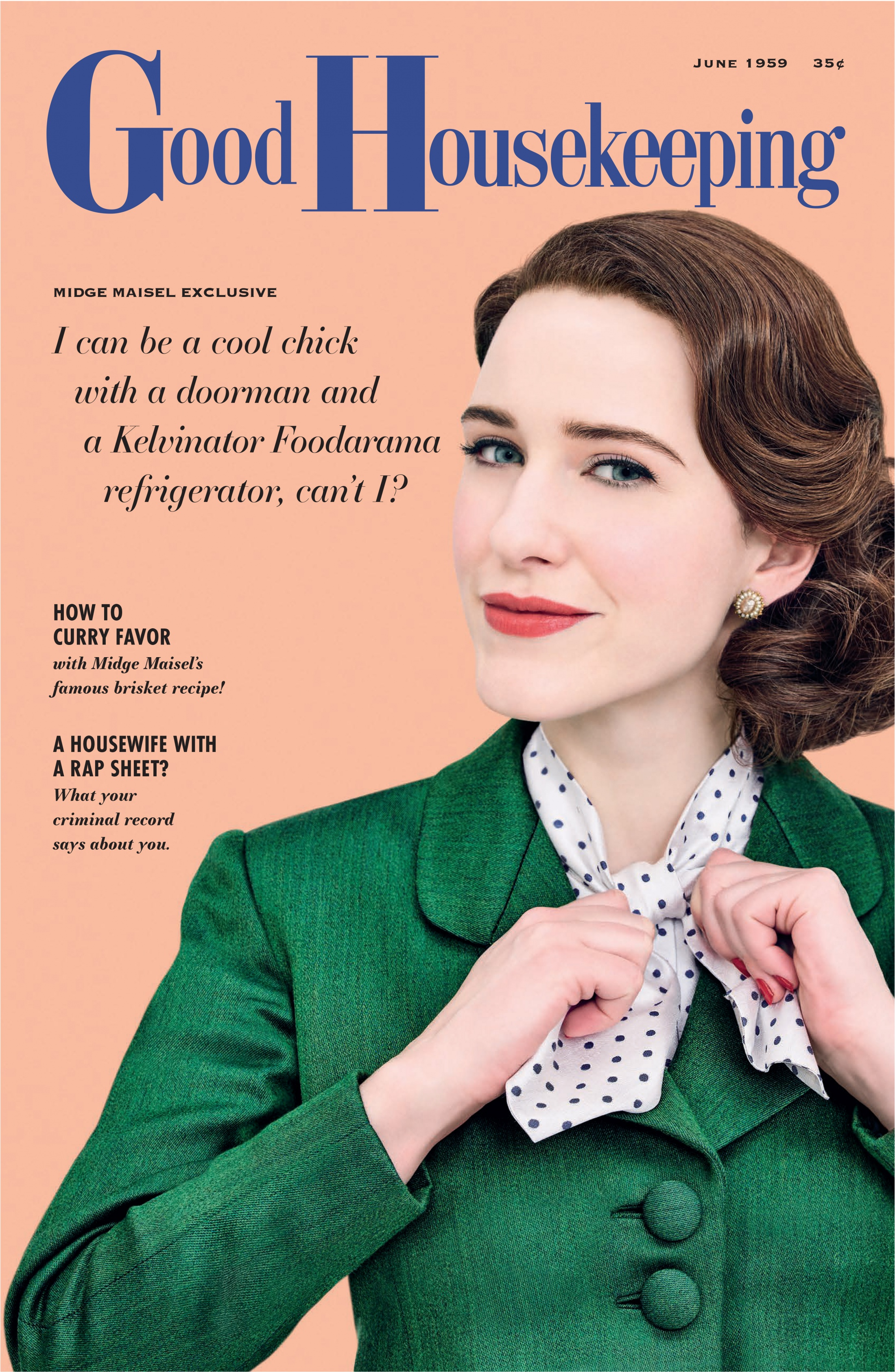 Thumbnail for The Marvelous Mrs. Maisel Magazine Cover Takeover (Good Housekeeping)