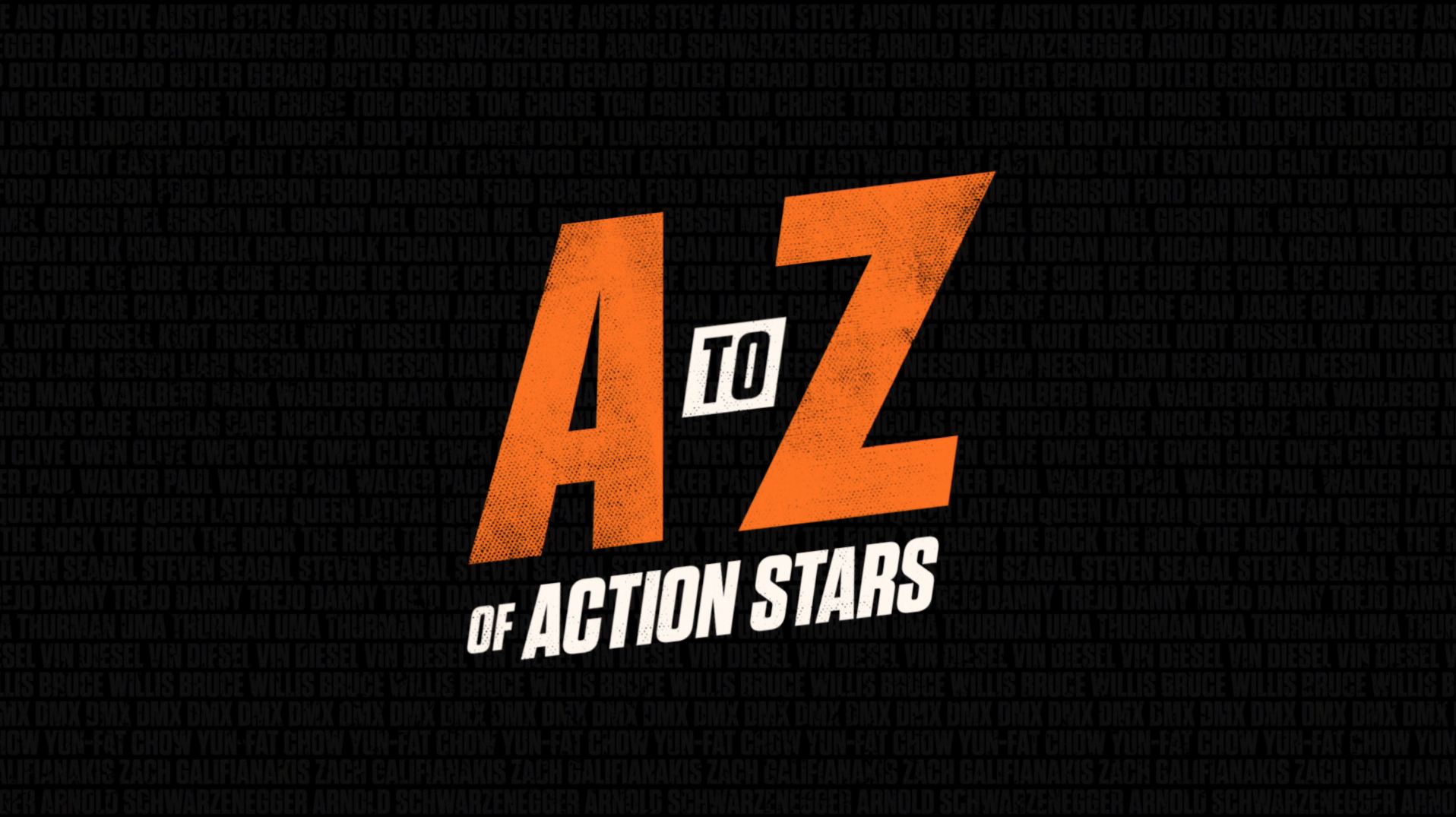 Thumbnail for A-Z OF ACTION STARS