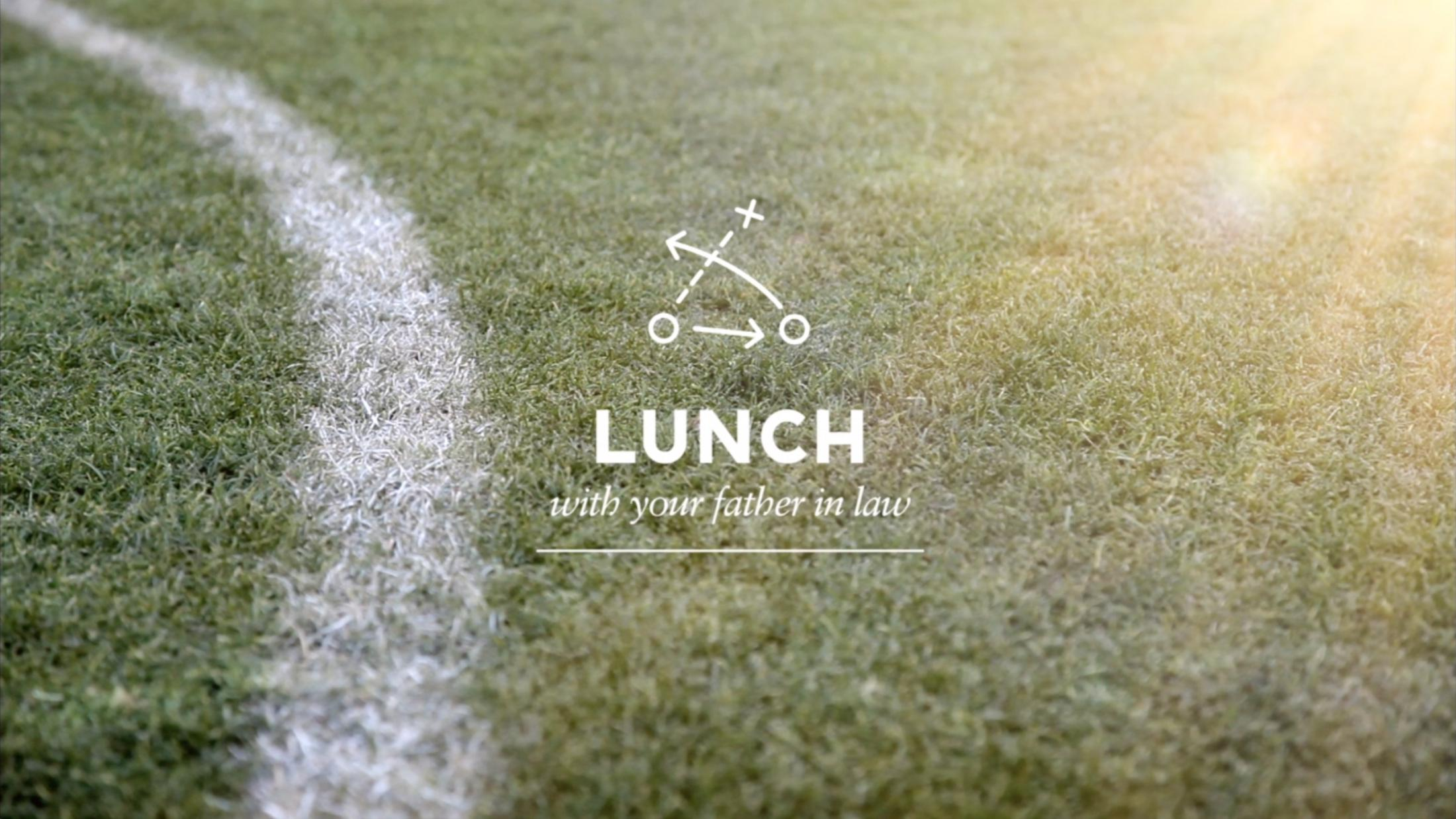 Thumbnail for LUNCH WITH YOUR FATHER IN LAW