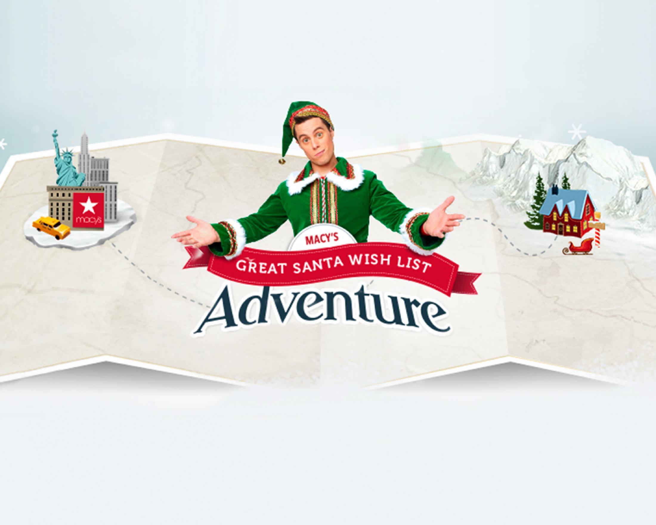 Thumbnail for Macy's Great Santa Wish List Adventure
