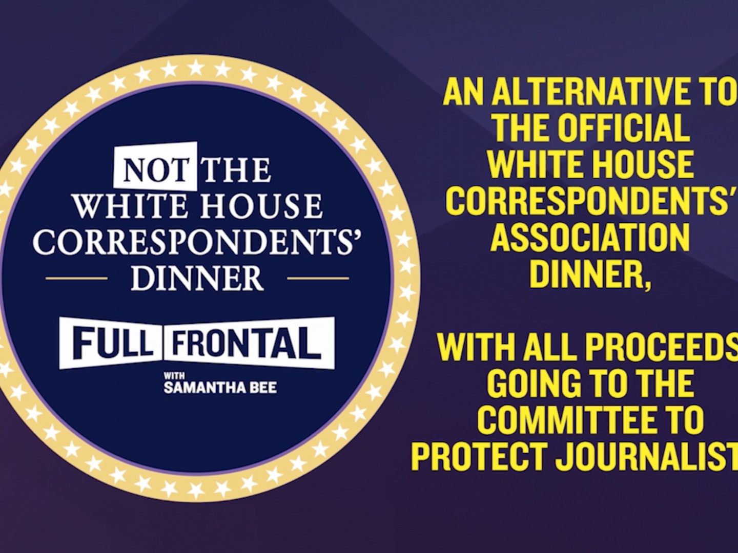 Full Frontal: Not The White House Correspondents Dinner Event Thumbnail