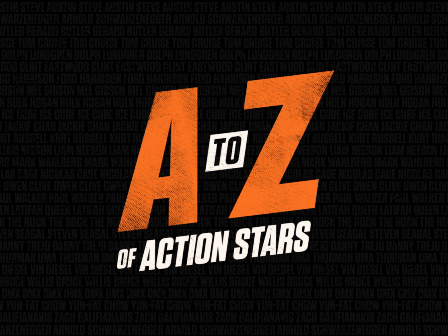 A-Z OF ACTION STARS Thumbnail