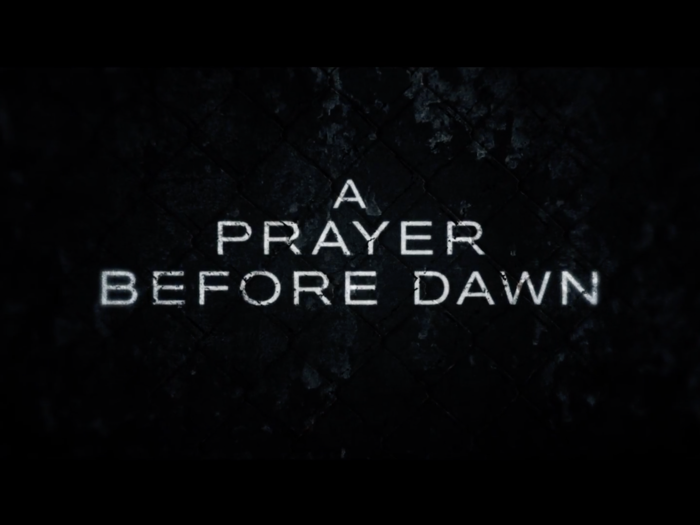 A Prayer Before Dawn - Official Trailer Thumbnail