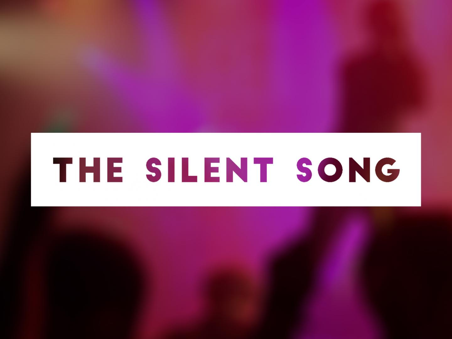 The Silent Song Thumbnail