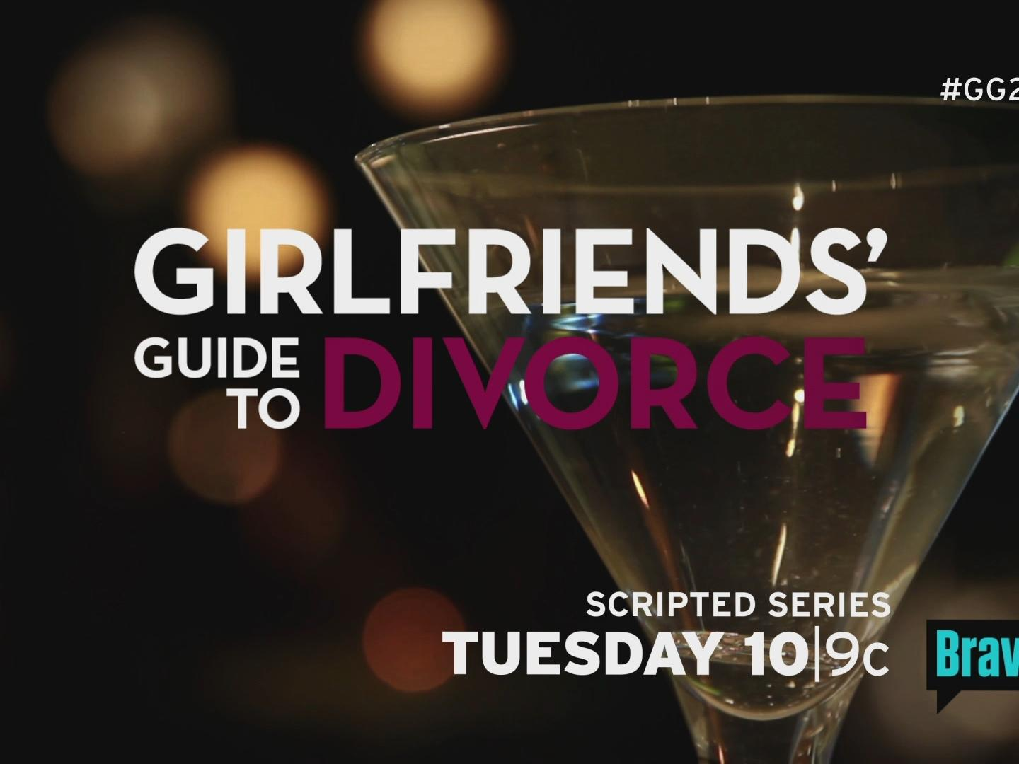 Girlfriends' Guide to Divorce Launch/Script :30 Thumbnail