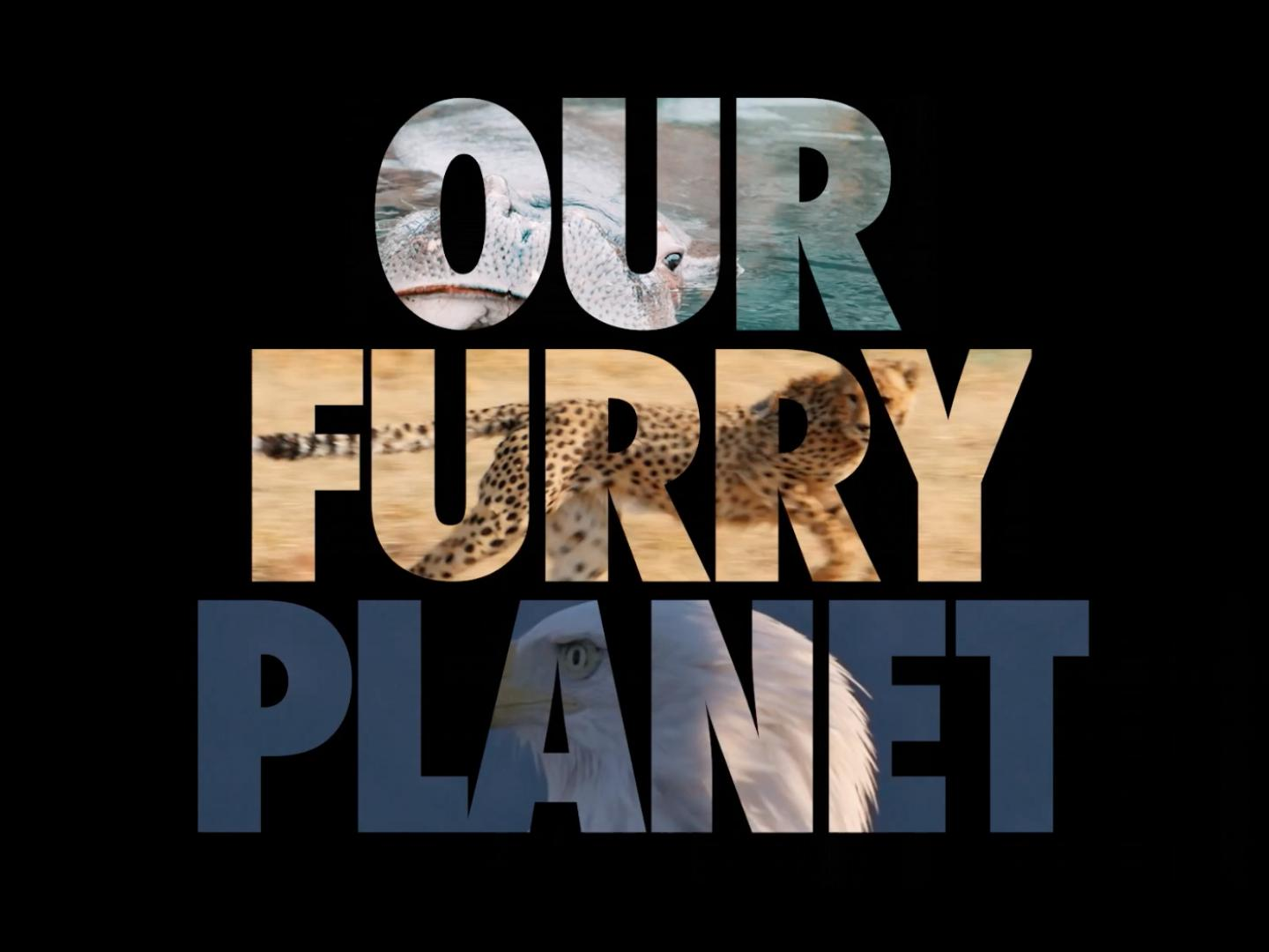 Our Furry Planet Thumbnail