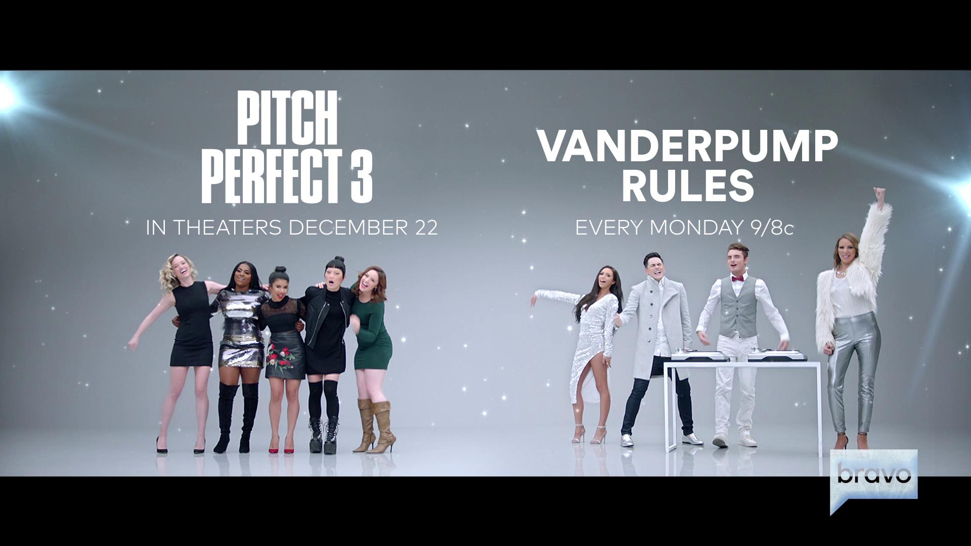 Bravo - Vanderpump Rules/Pitch Perfect 3