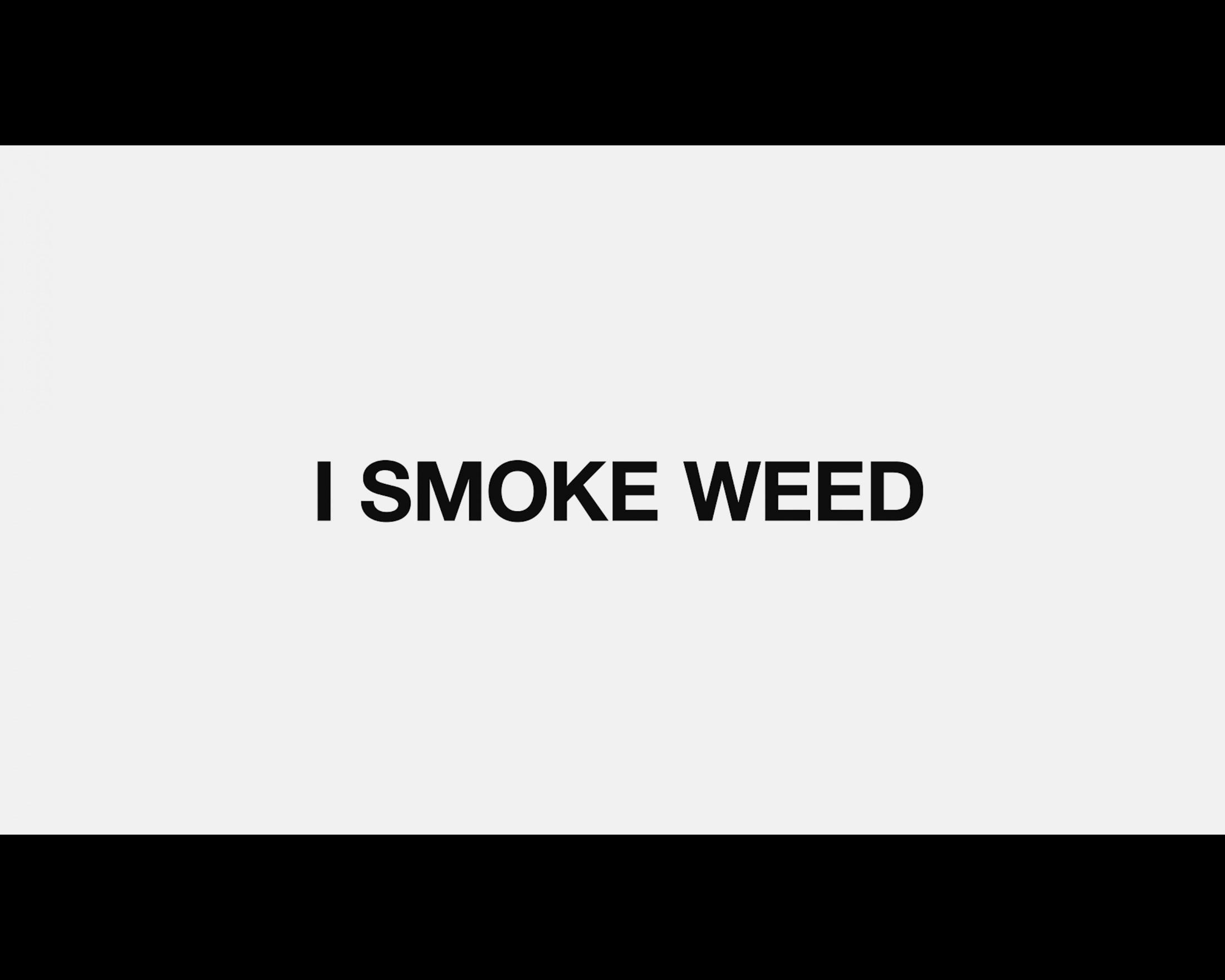 Thumbnail for I Smoke Weed