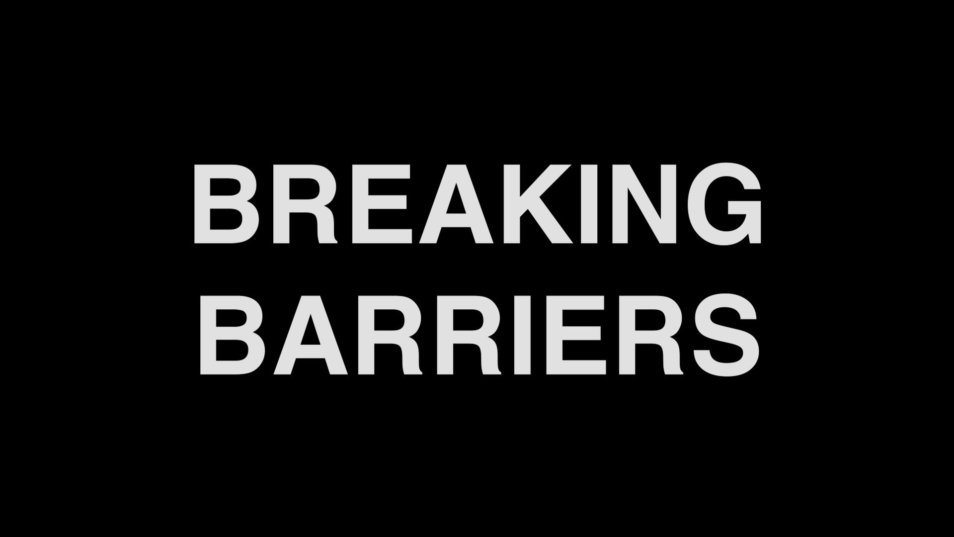 Thumbnail for Breaking Barriers