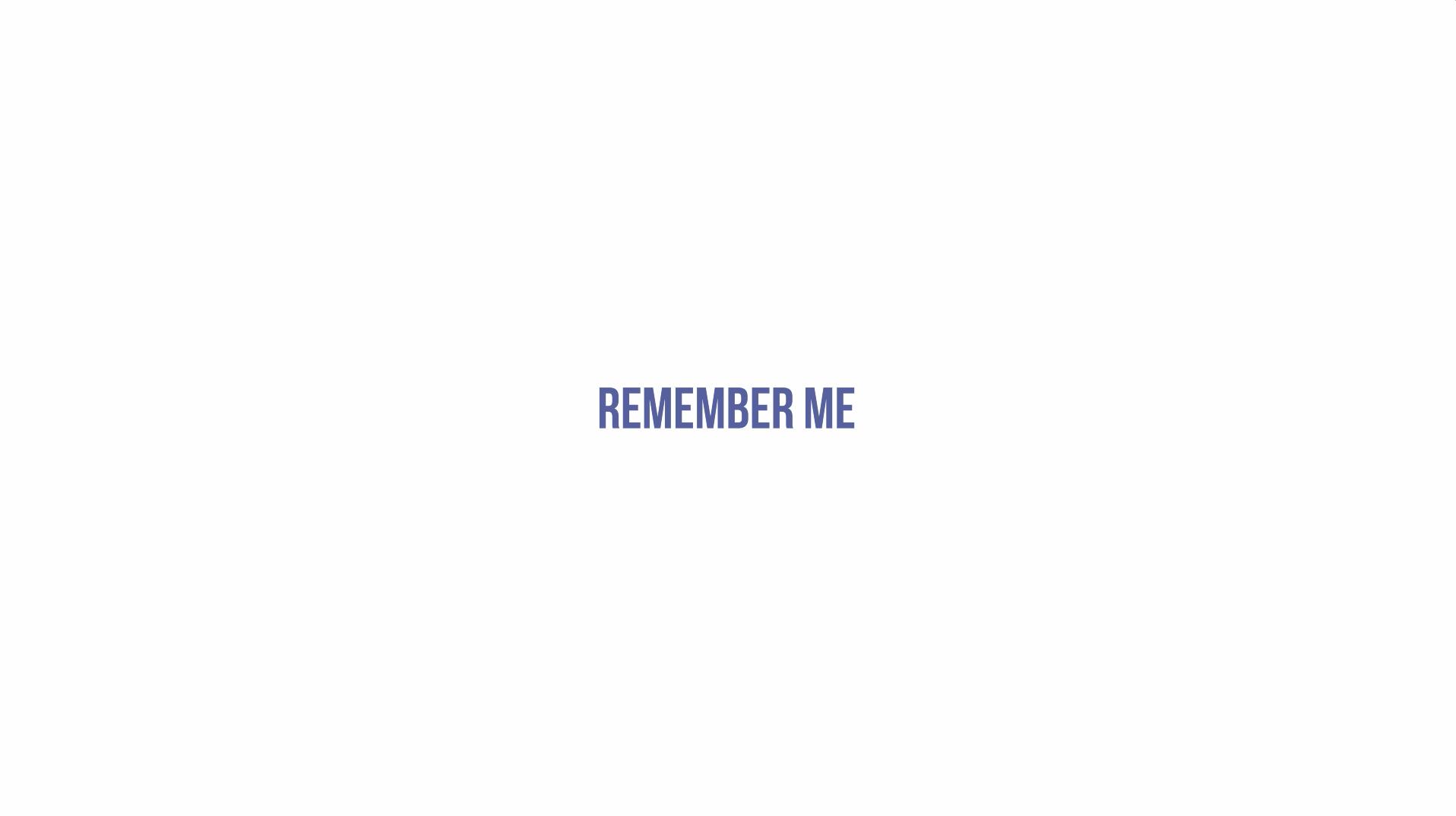 Thumbnail for Remember Me