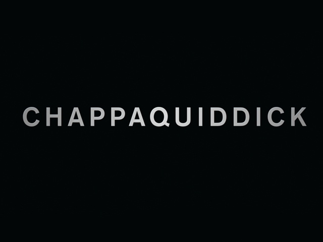 Thumbnail for CHAPPAQUIDDICK: