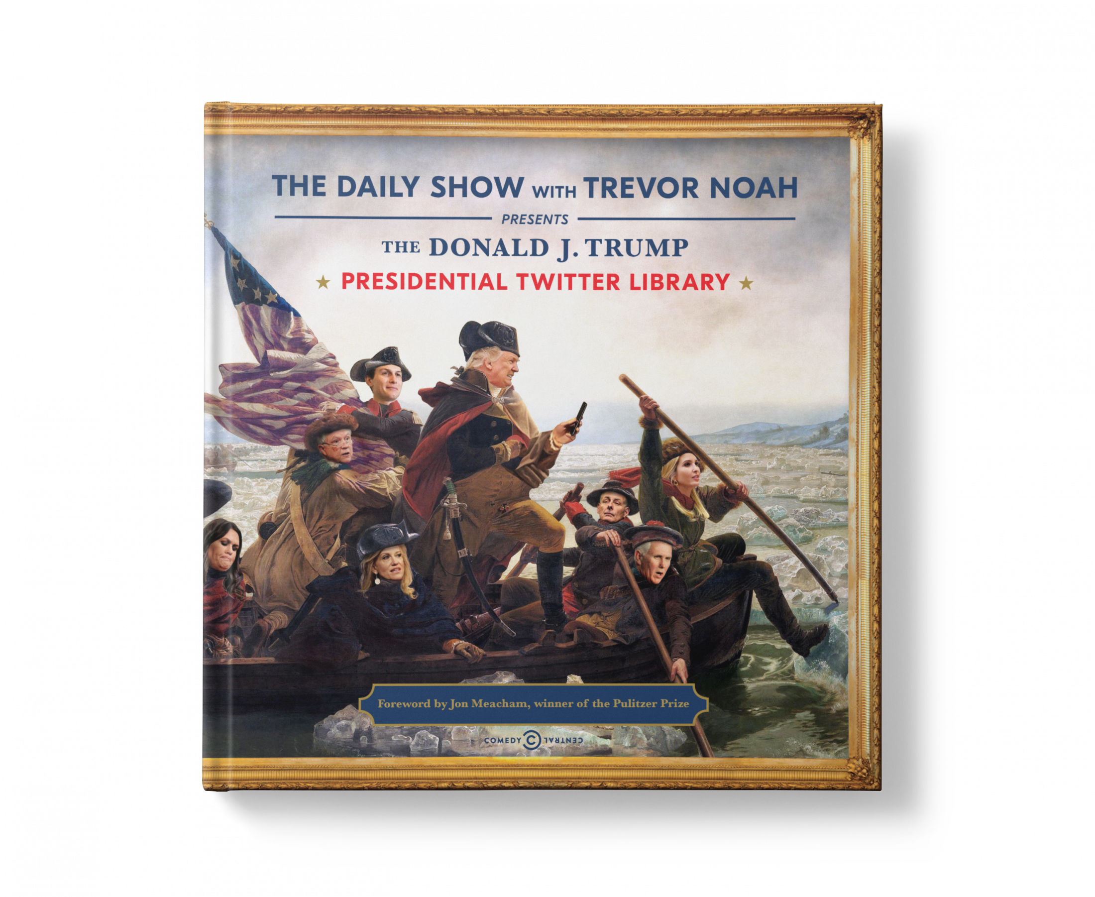 Thumbnail for The Daily Show with Trevor Noah Presents: The Donald J. Trump Presidential Twitter Library Book