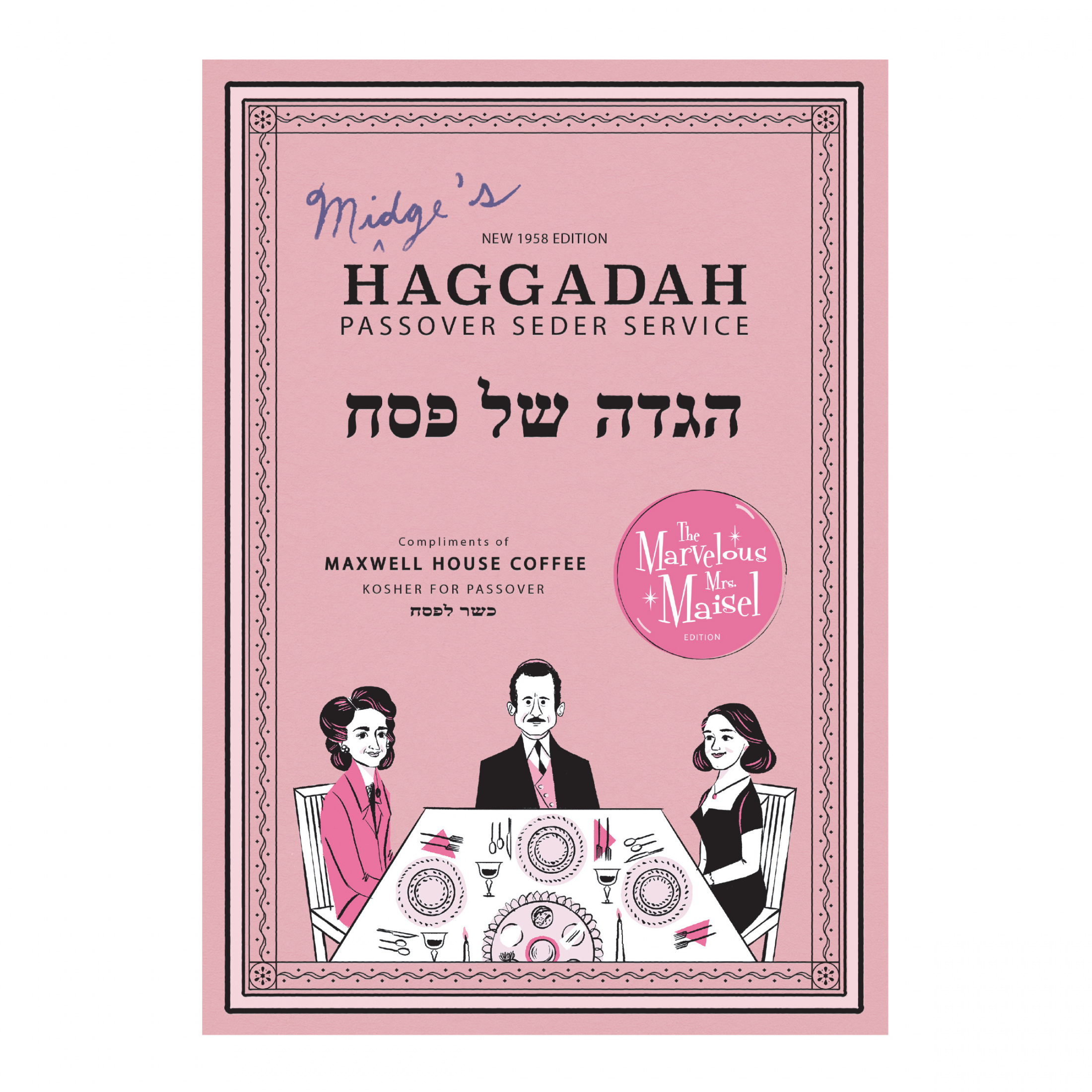 Thumbnail for Maxwell House Haggadah: The Marvelous Mrs. Maisel Edition
