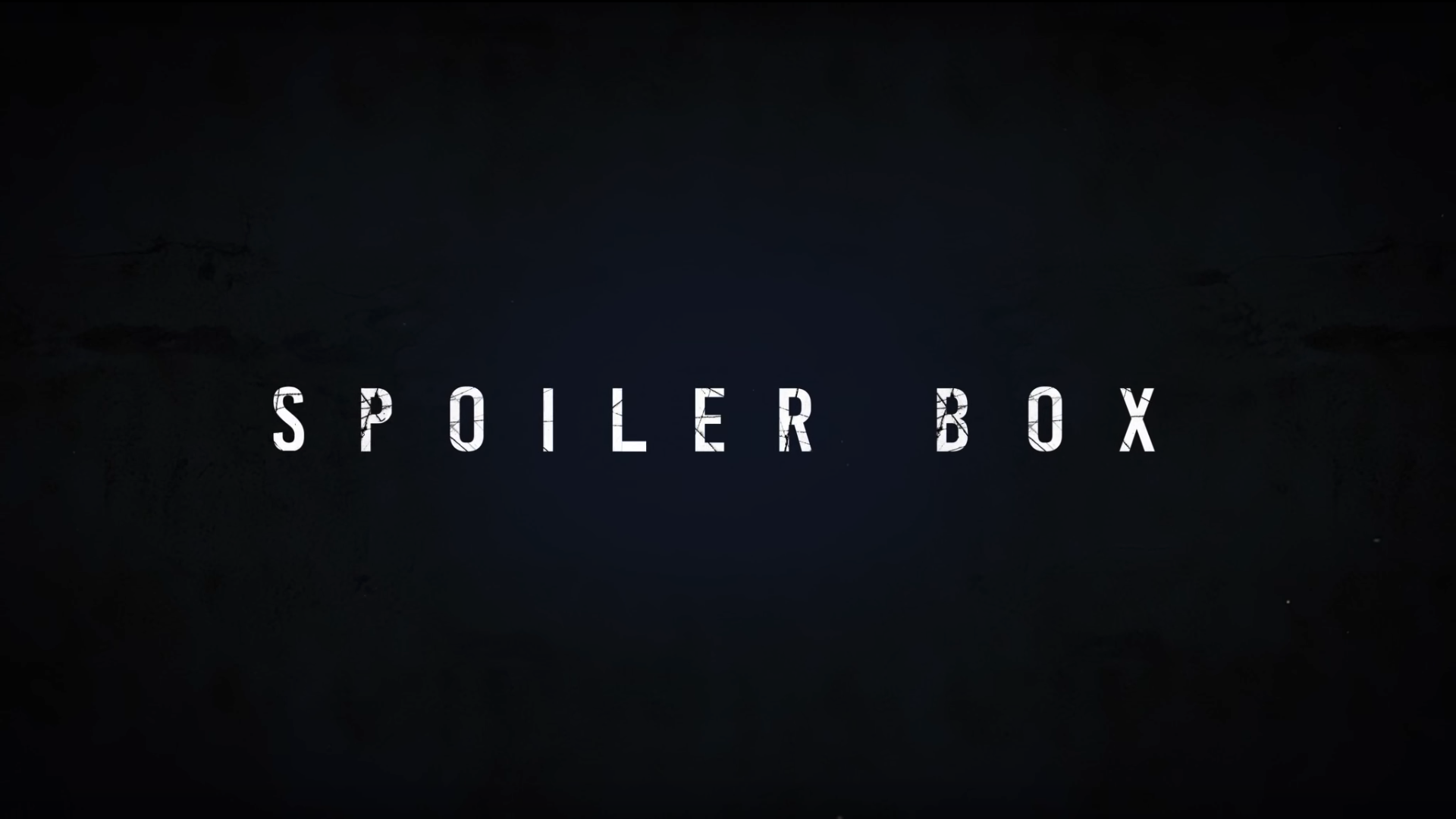 Thumbnail for Spoiler Box