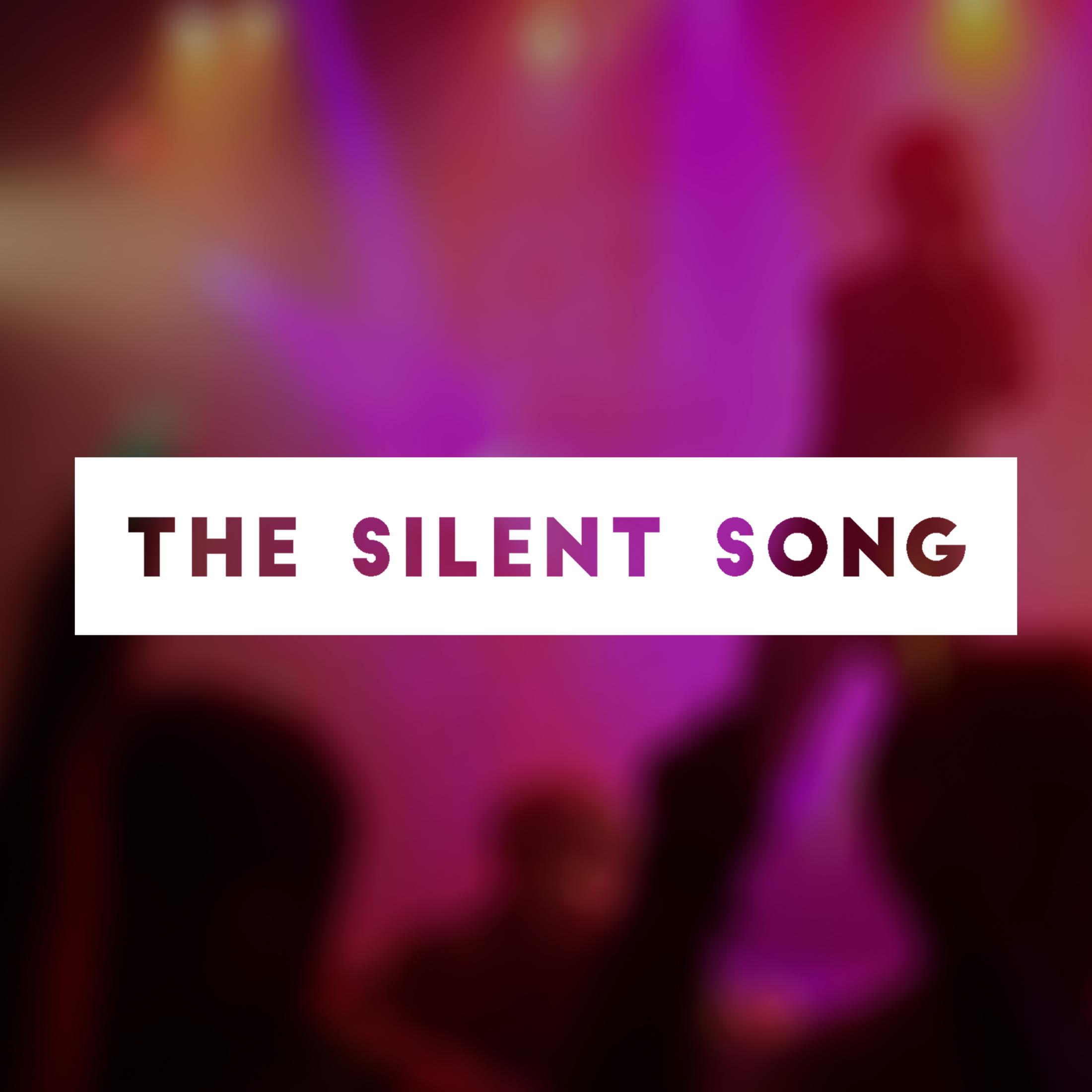 Thumbnail for The Silent Song