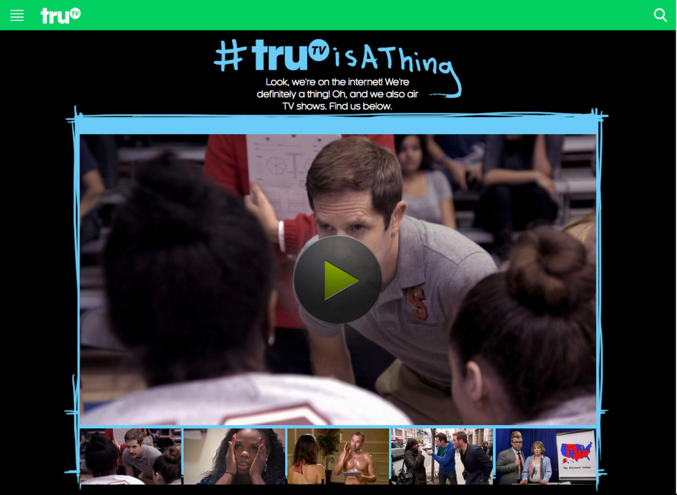 Thumbnail for #truTVisAThing Brand Awareness Campaign