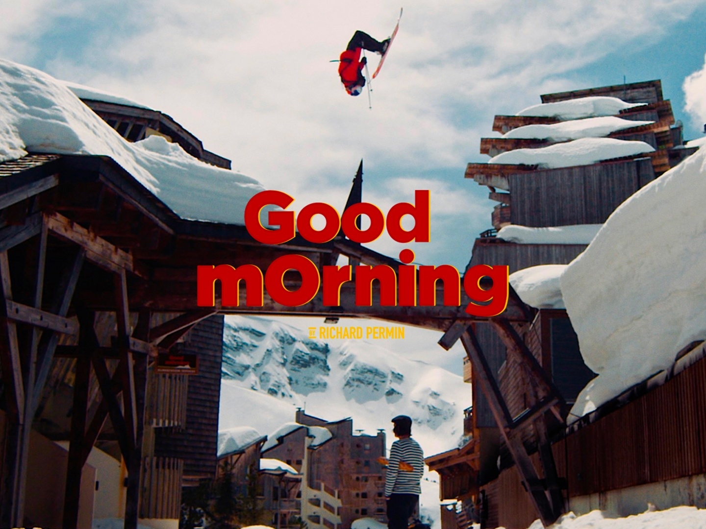 GOOD MORNING by RICHARD PERMIN: ROOFTOP SKIING Thumbnail