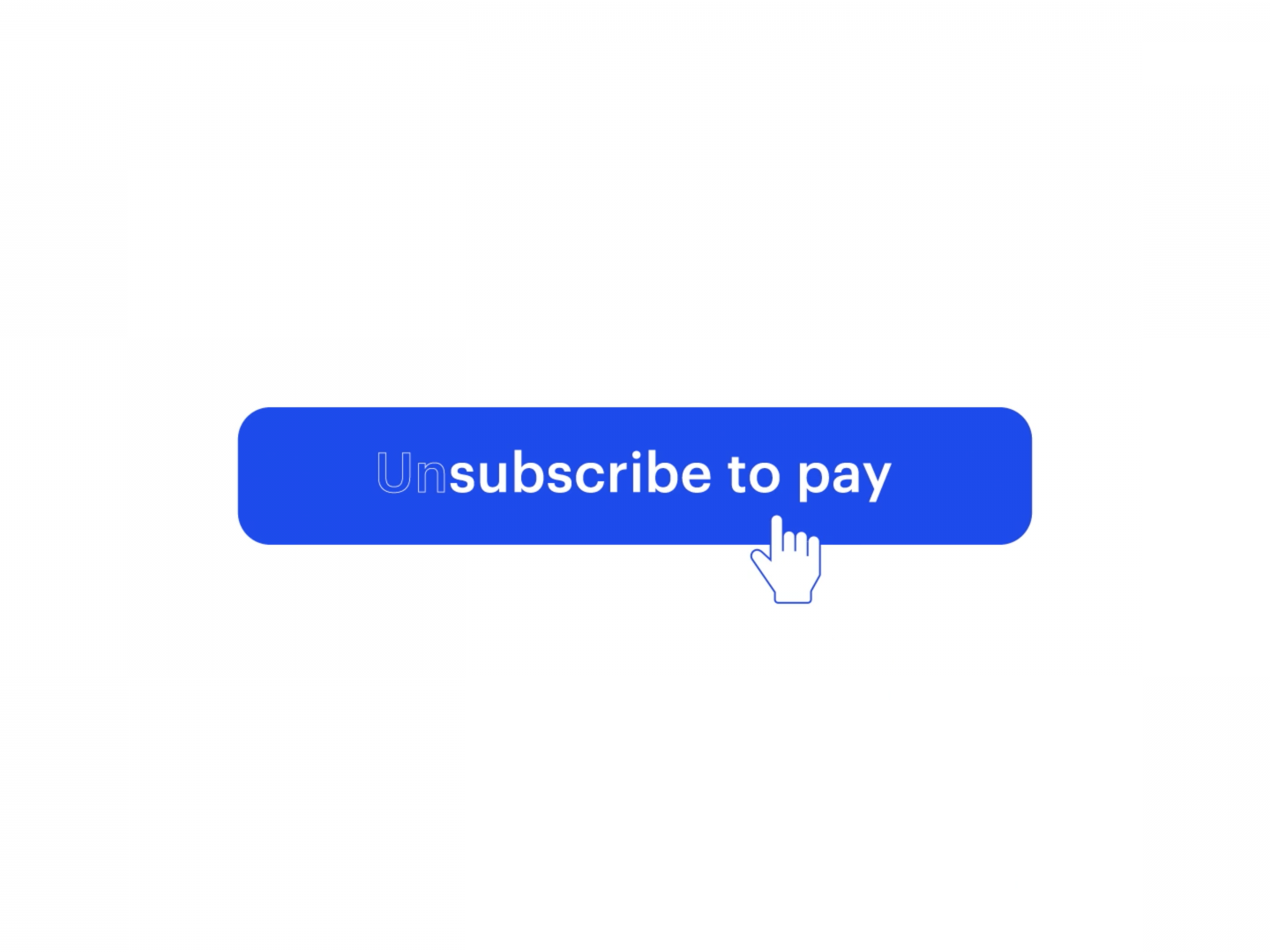 Unsubscribe To Pay Thumbnail