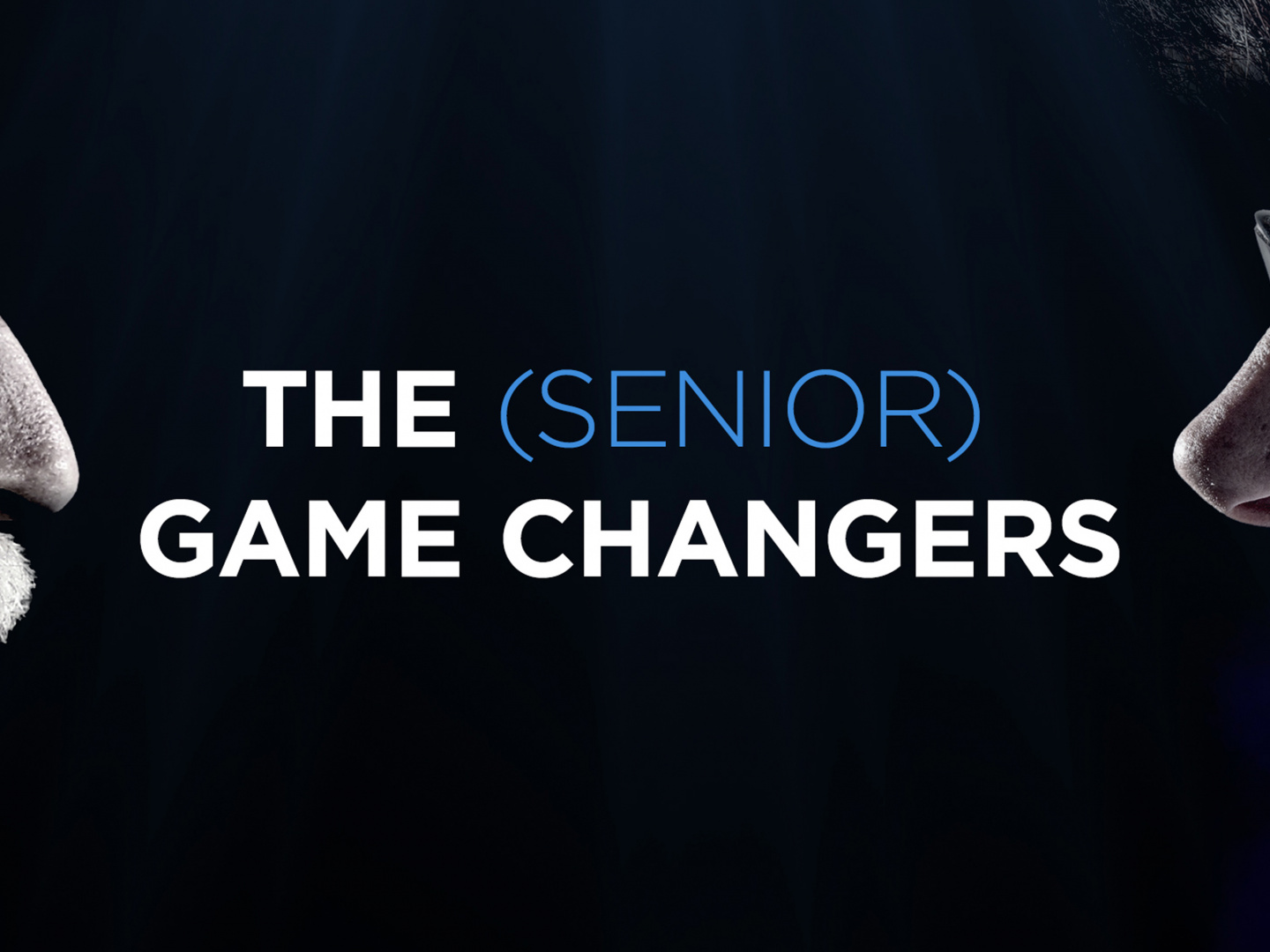 The Senior Game Changers Thumbnail