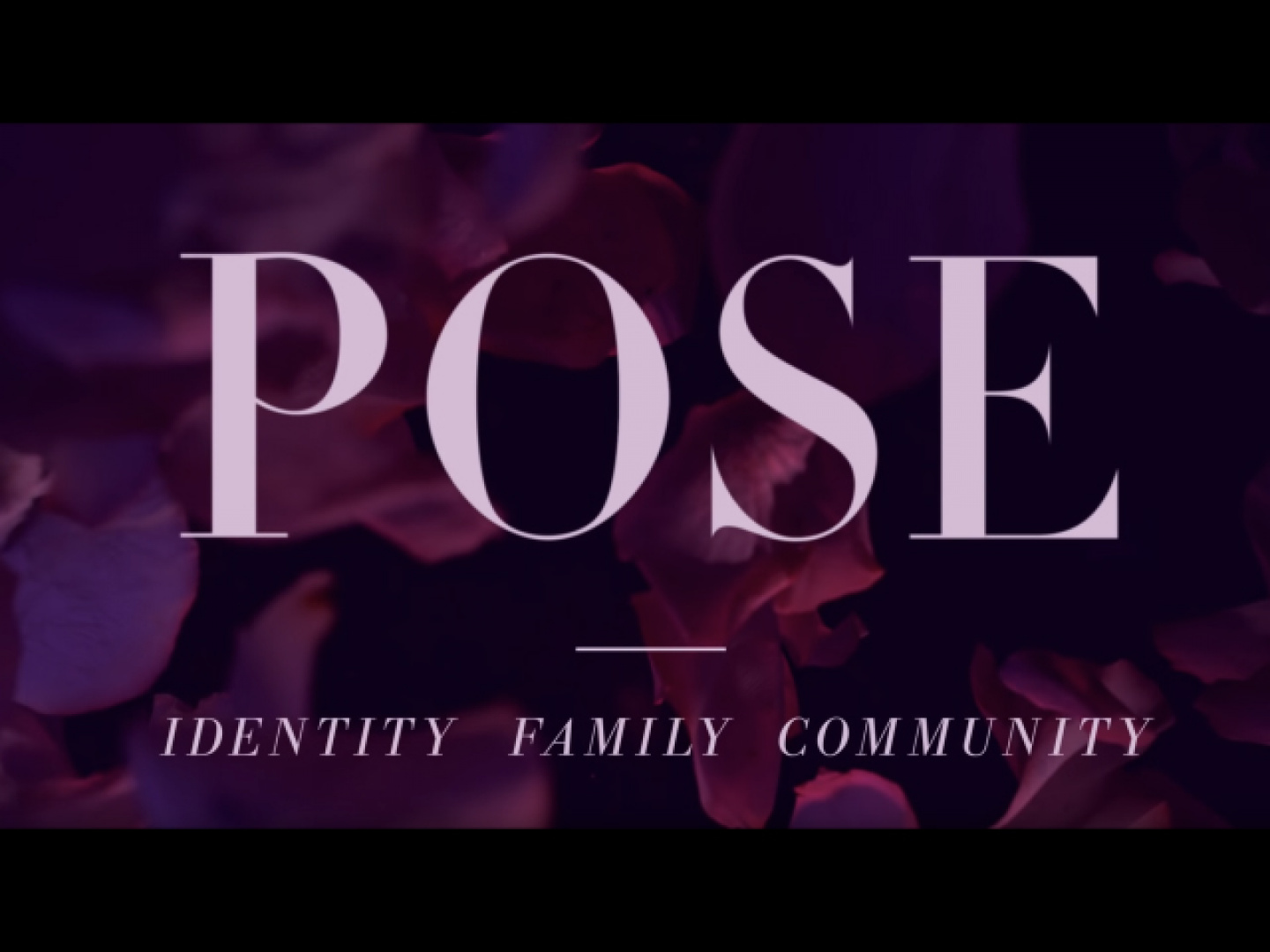 Image for Pose S2: Identity, Family, Community: Violence Against the Community