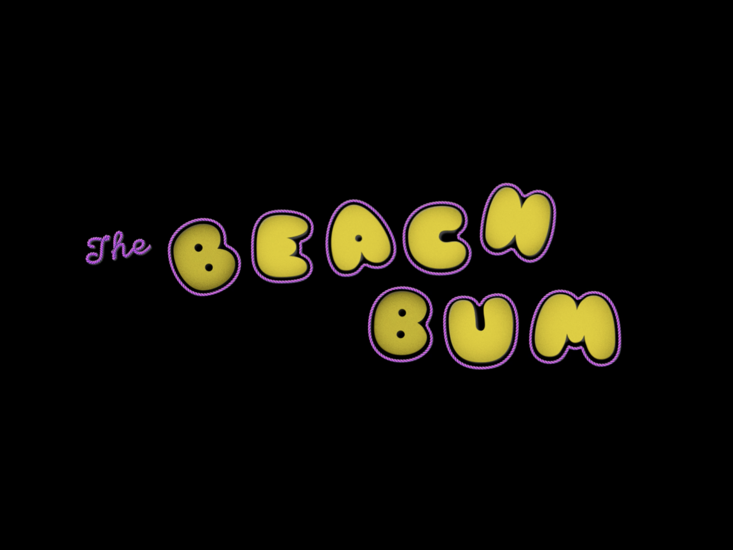 The Beach Bum -