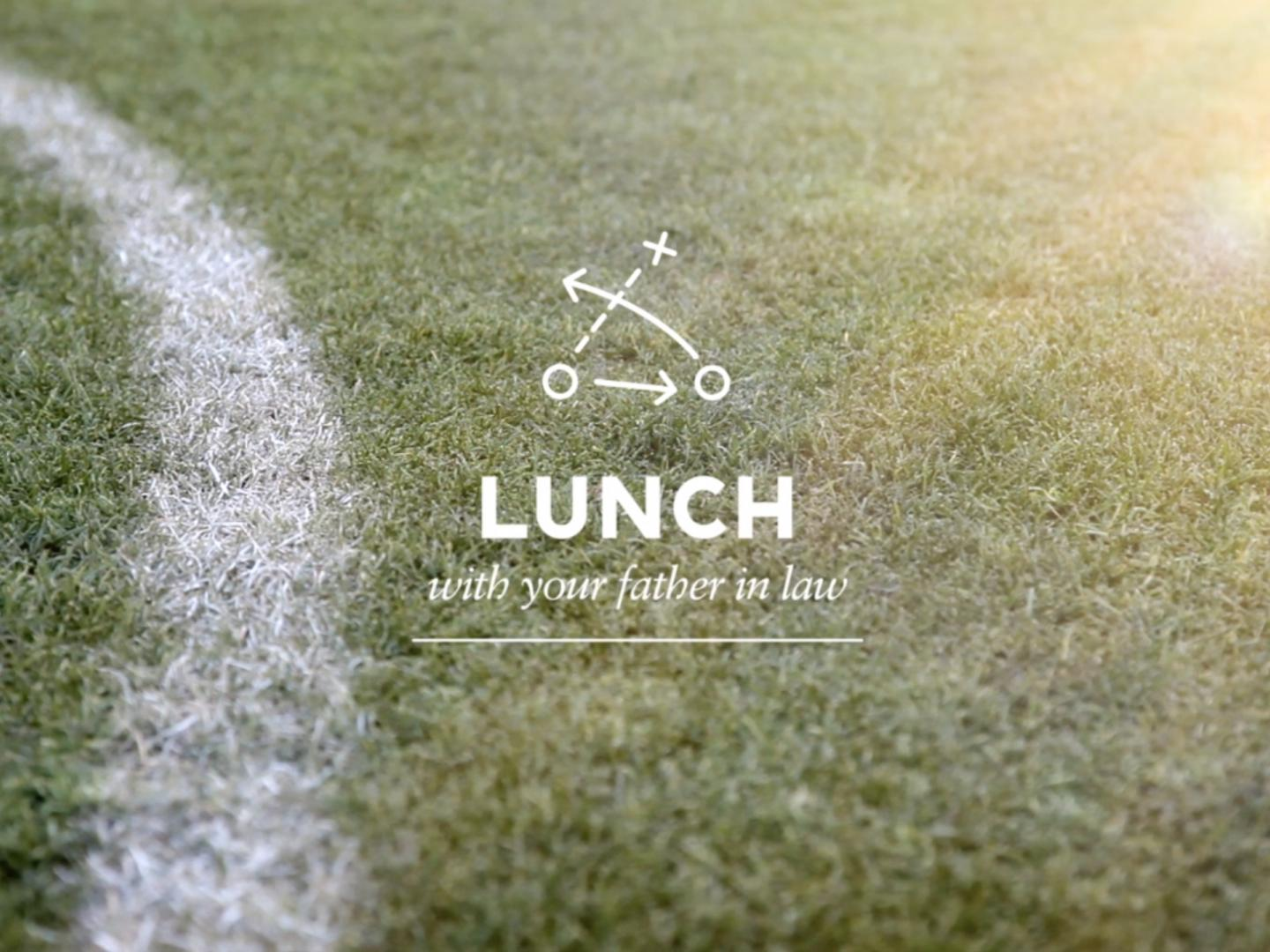 LUNCH WITH YOUR FATHER IN LAW Thumbnail