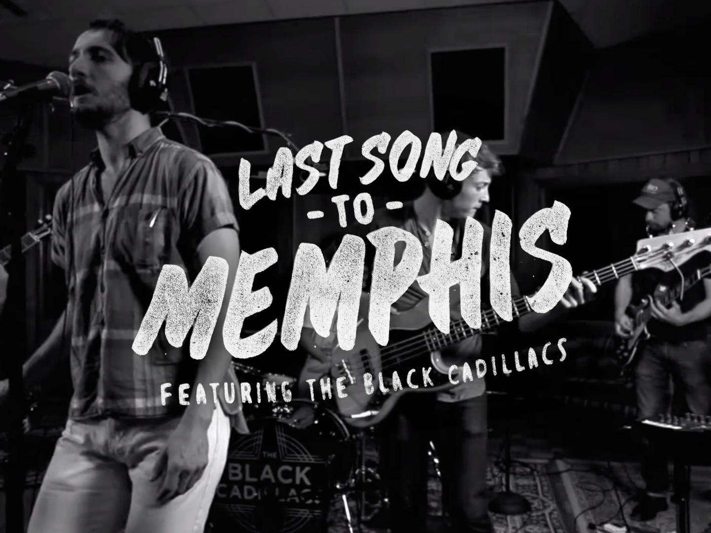 Last Song to Memphis Thumbnail